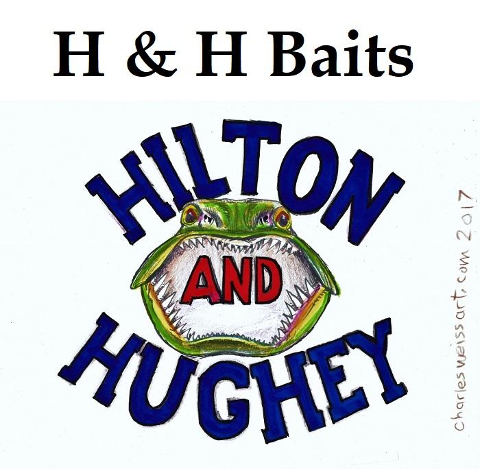 H&H Muskie Baits----Hilton & Hughey