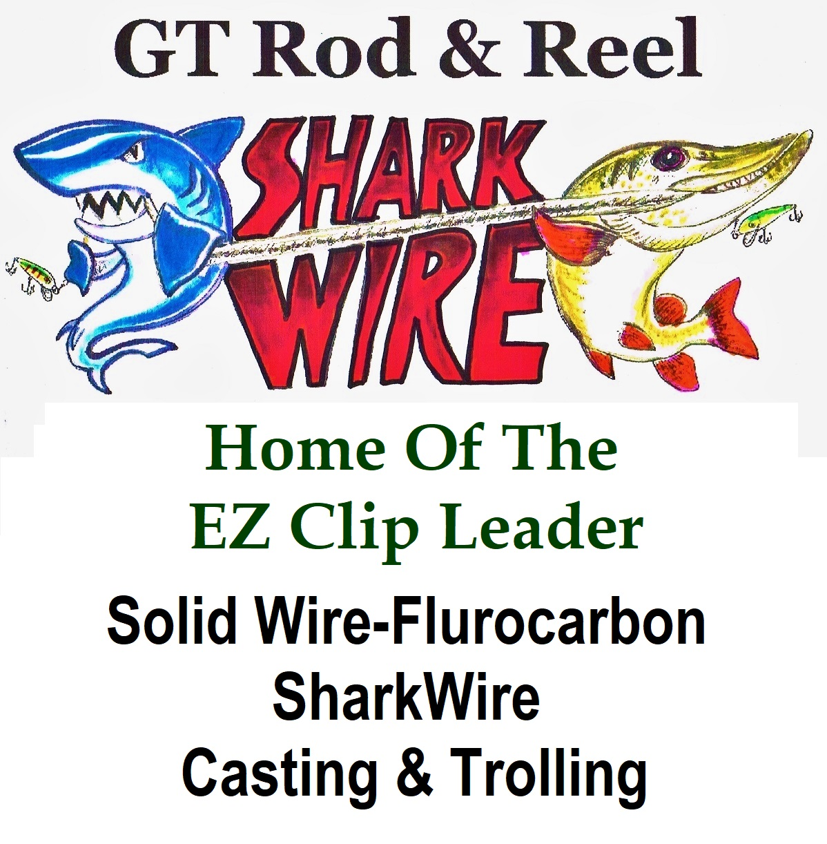 """The Reel Muskie Leader"" Home of the E-Z Clip Leader"
