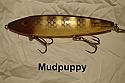 "Fat AZ 8"" Stinger Musky Glide Bait Mud Puppy"
